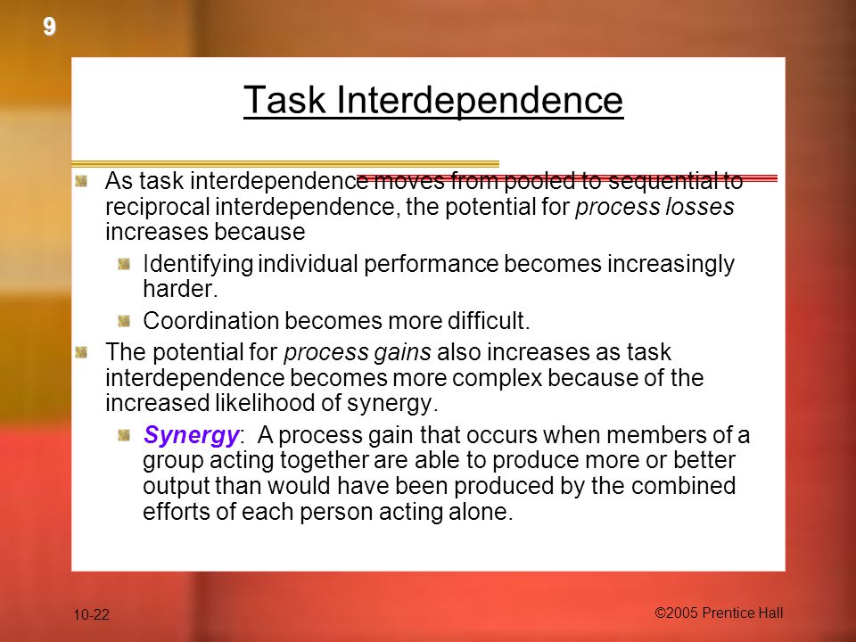 9 Task Interdependence.