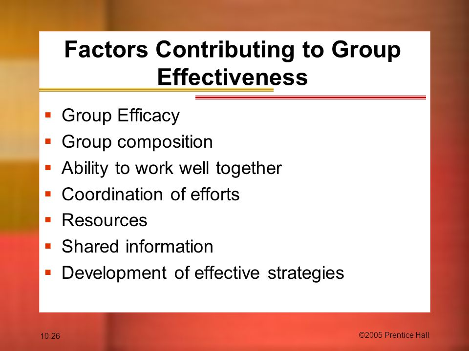 Factors Contributing to Group Effectiveness