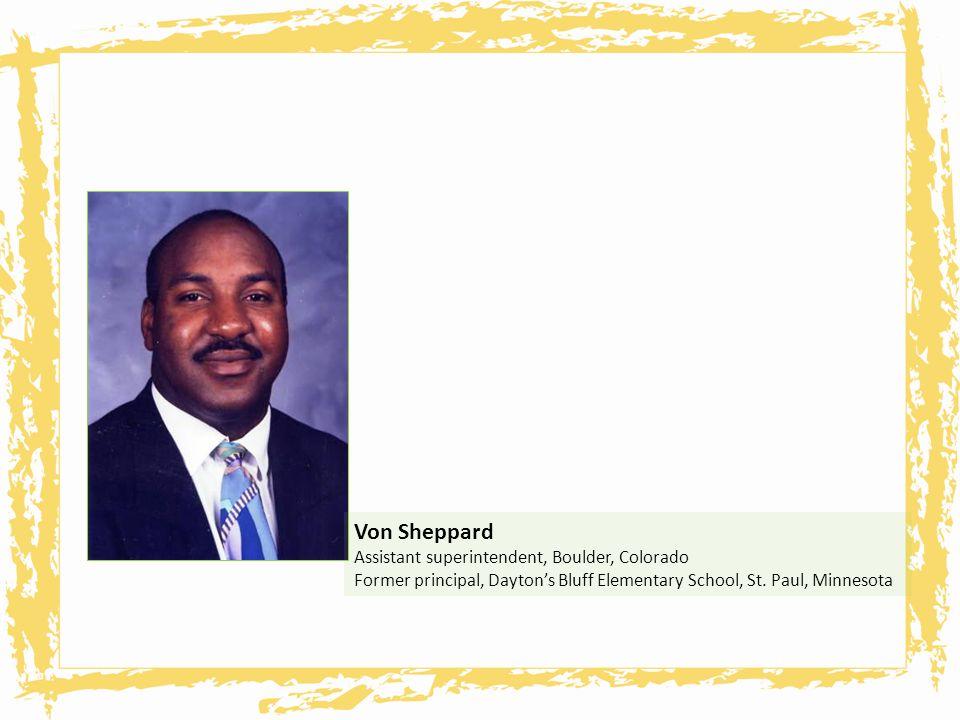 Von Sheppard Assistant superintendent, Boulder, Colorado