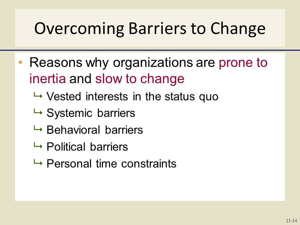 Overcoming Barriers to Change