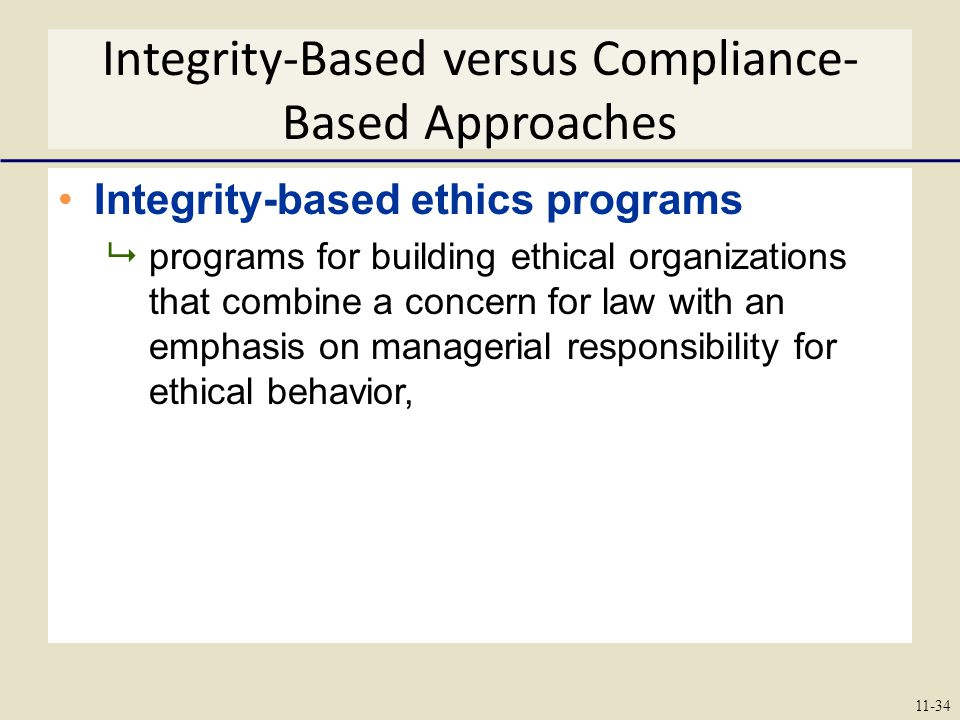 Integrity-Based versus Compliance-Based Approaches
