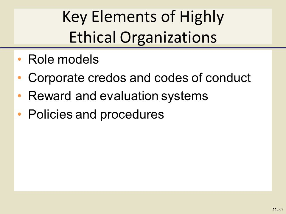 Key Elements of Highly Ethical Organizations