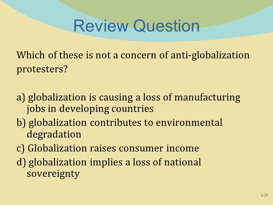 Review Question Which of these is not a concern of anti-globalization