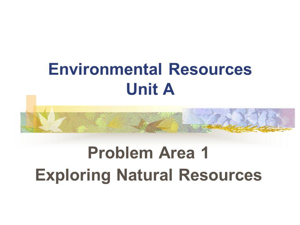 Environmental Resources Unit A