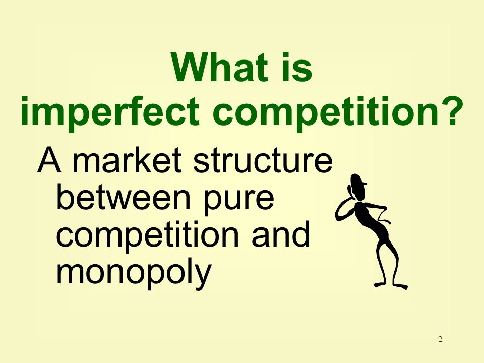 What is imperfect competition