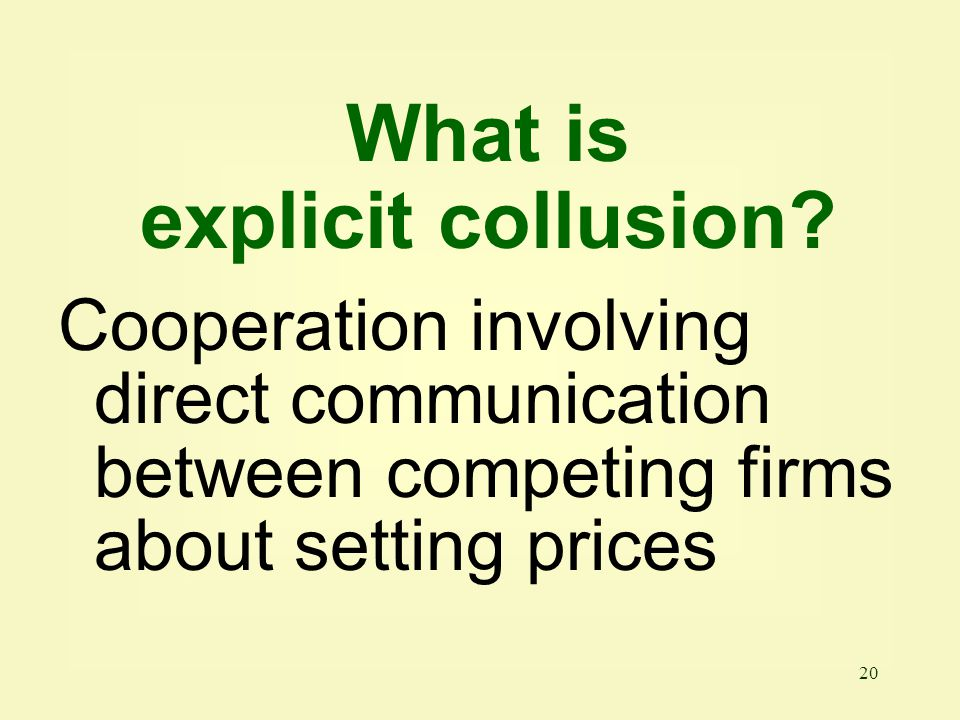 What is explicit collusion