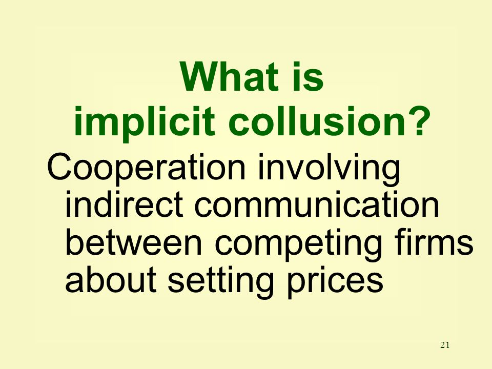 What is implicit collusion