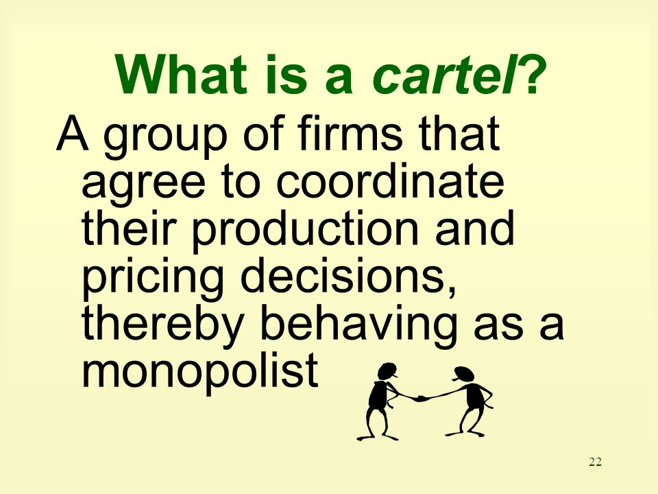 What is a cartel.