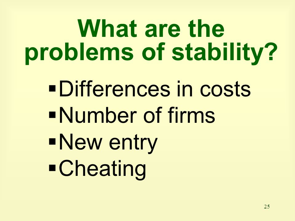 What are the problems of stability