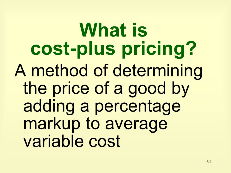 What is cost-plus pricing