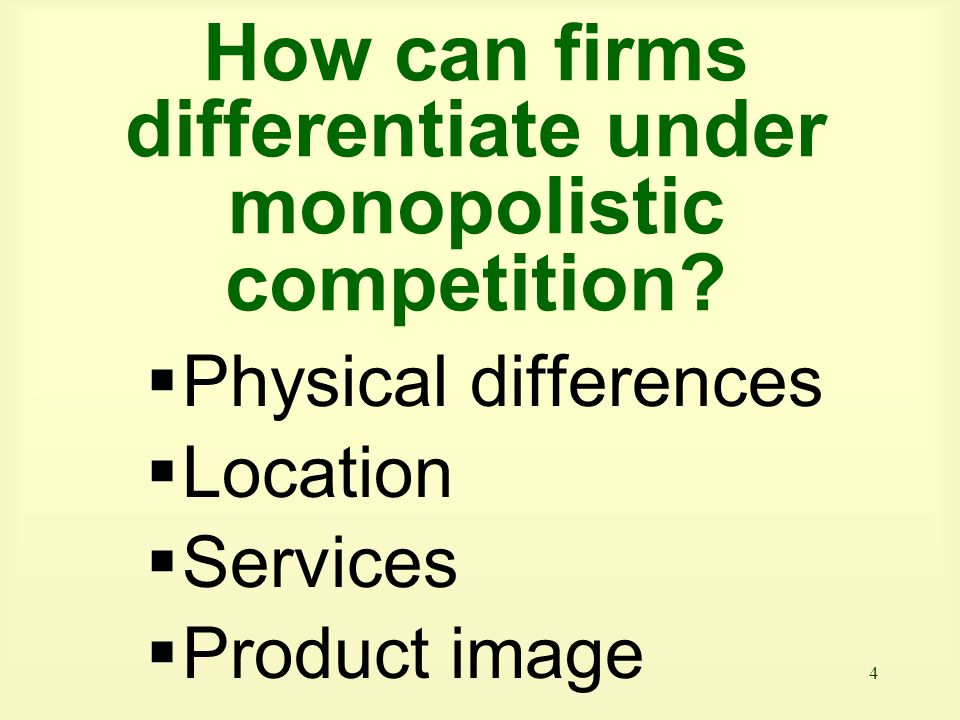 How can firms differentiate under monopolistic competition
