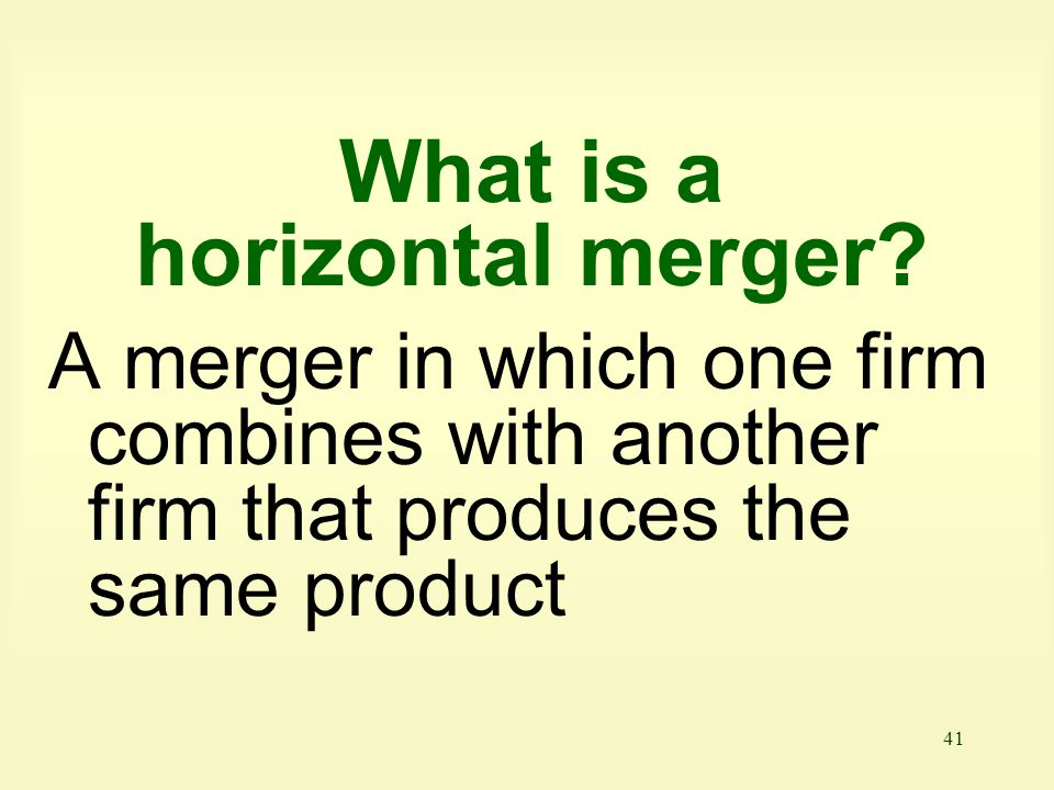 What is a horizontal merger