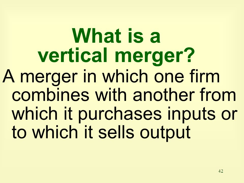 What is a vertical merger