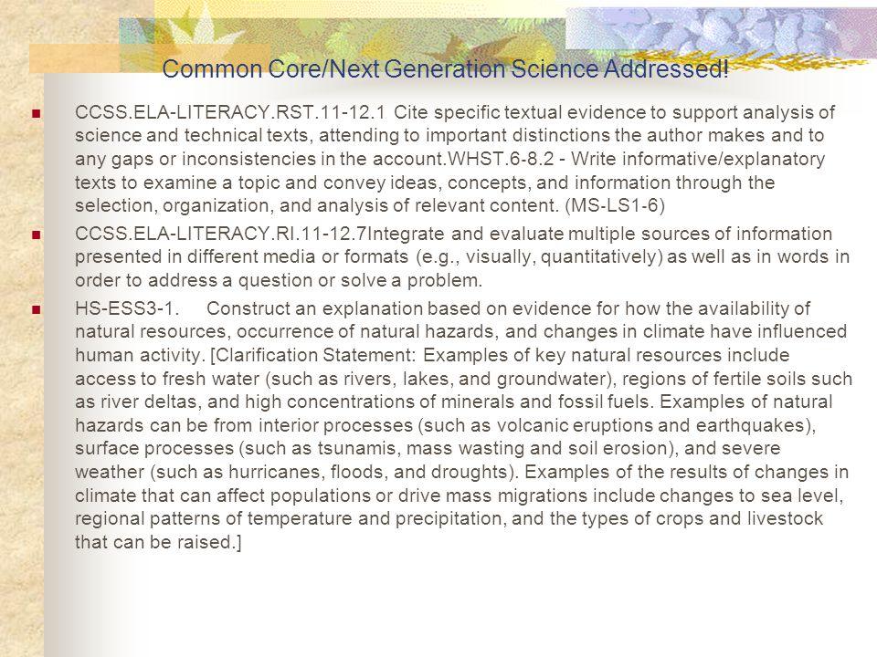 Common Core/Next Generation Science Addressed!