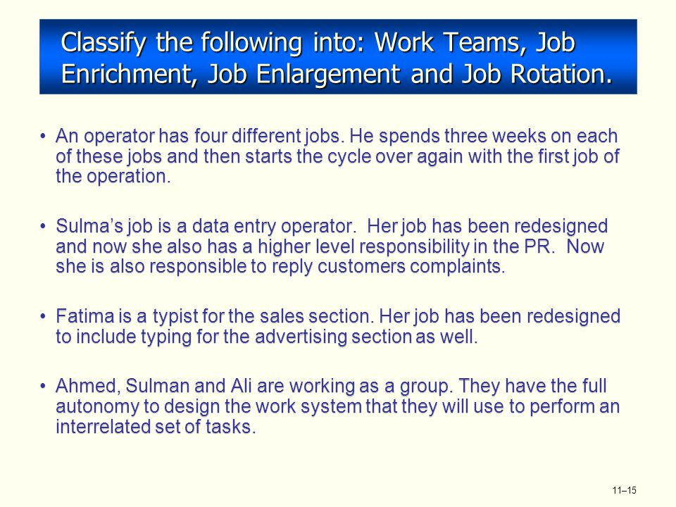 job enrichment and job rotation essay Job rotation is a management approach where employees are shifted between  two or more jobs at regular intervals of time in order to expose them to all.