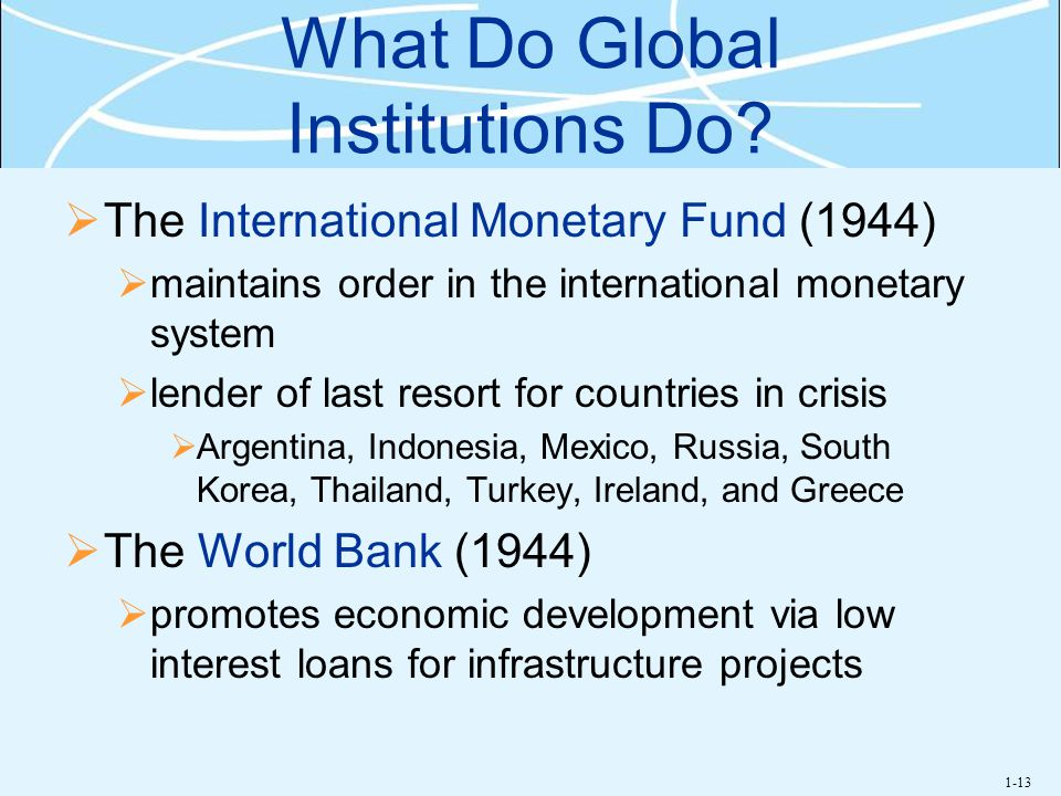 What Do Global Institutions Do