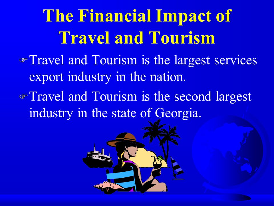 The Financial Impact of Travel and Tourism
