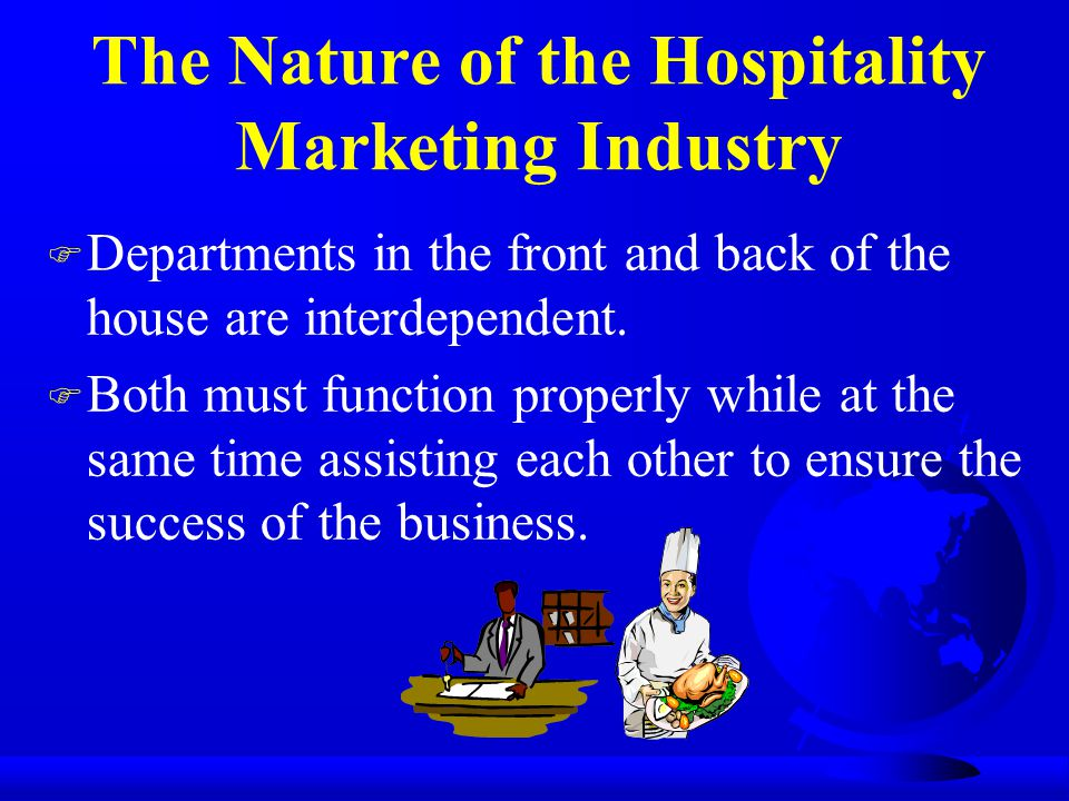 The Nature of the Hospitality Marketing Industry