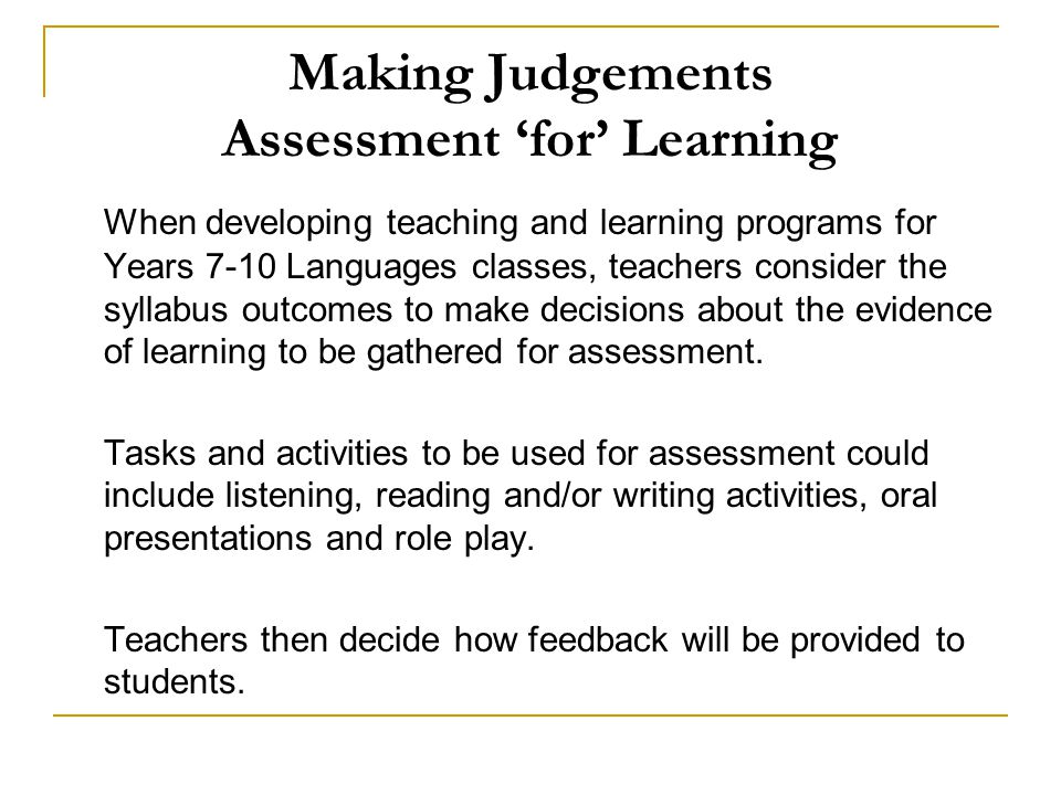 Making Judgements Assessment 'for' Learning