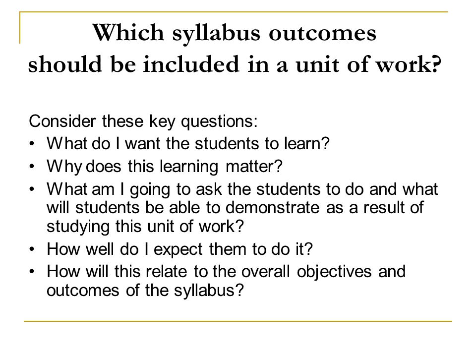 Which syllabus outcomes should be included in a unit of work