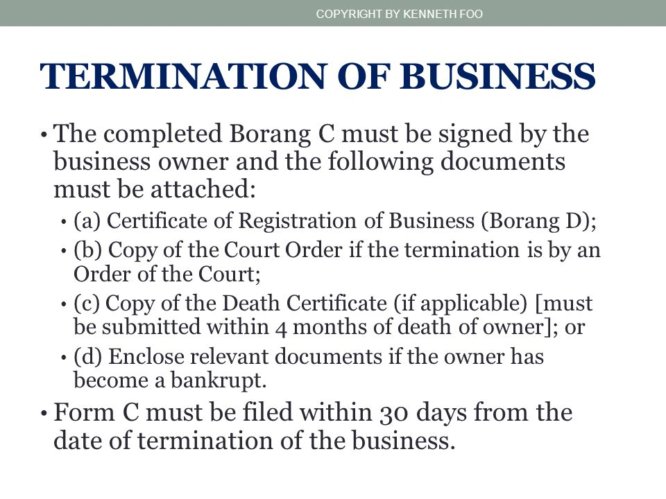 TERMINATION OF BUSINESS
