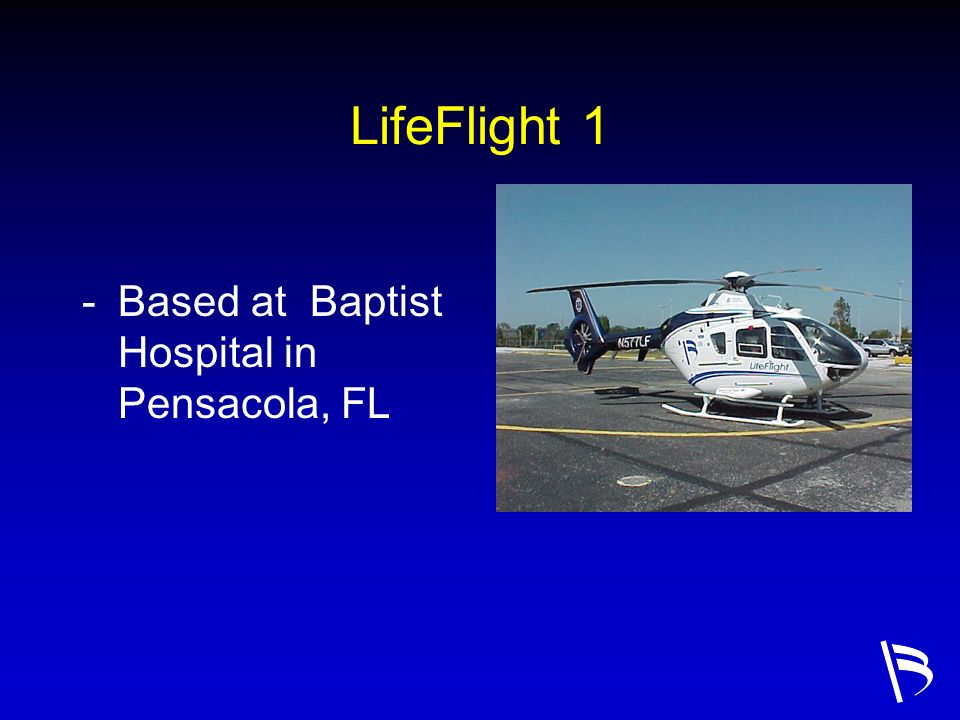 LifeFlight 1 Based at Baptist Hospital in Pensacola, FL