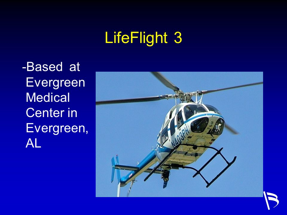 LifeFlight 3 -Based at Evergreen Medical Center in Evergreen, AL