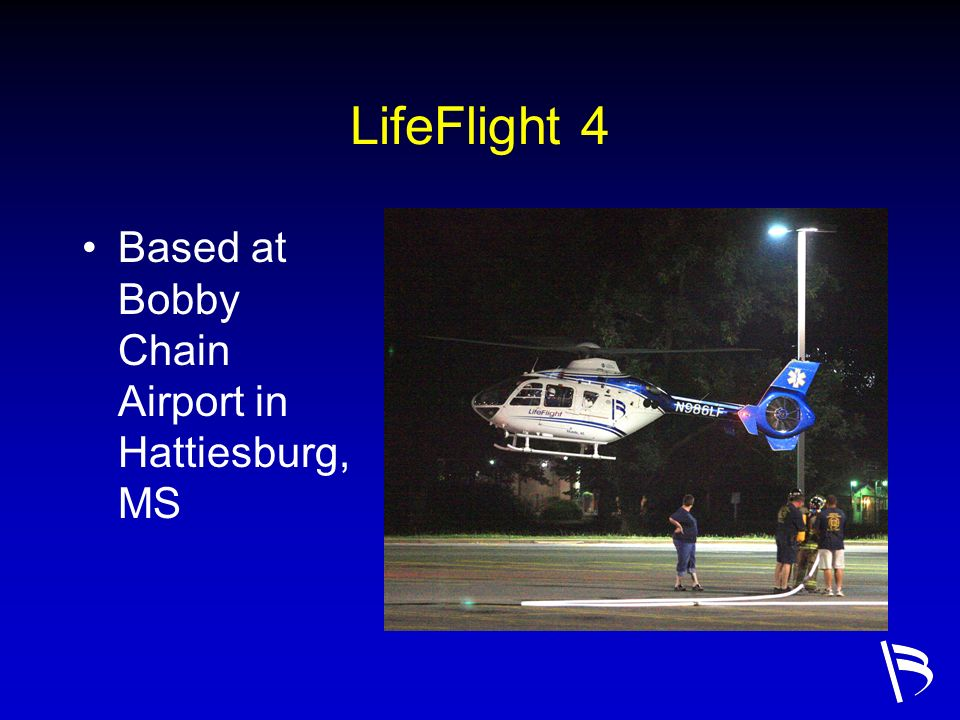 LifeFlight 4 Based at Bobby Chain Airport in Hattiesburg, MS
