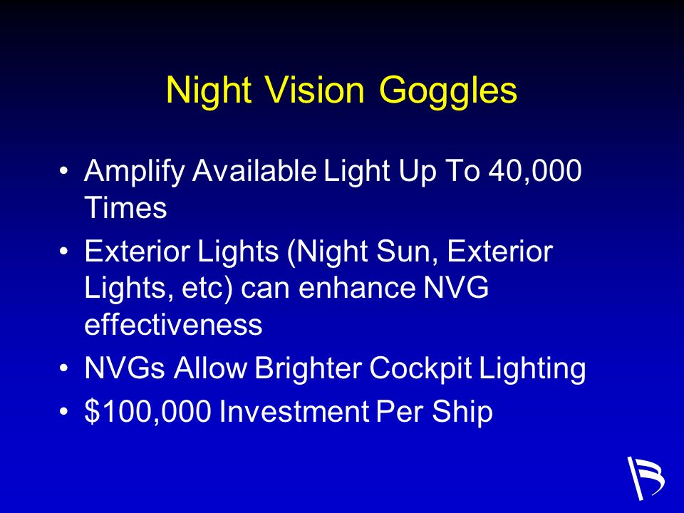 Night Vision Goggles Amplify Available Light Up To 40,000 Times