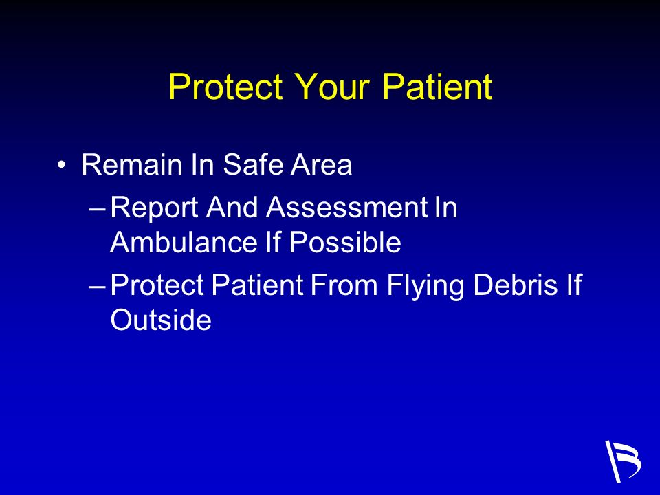Protect Your Patient Remain In Safe Area