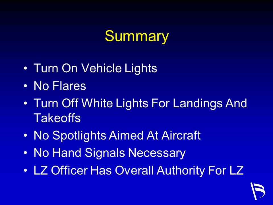 Summary Turn On Vehicle Lights No Flares