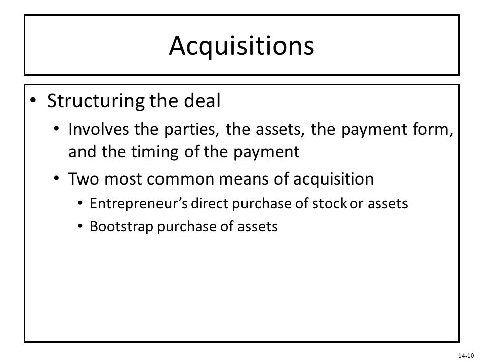 Acquisitions Structuring the deal