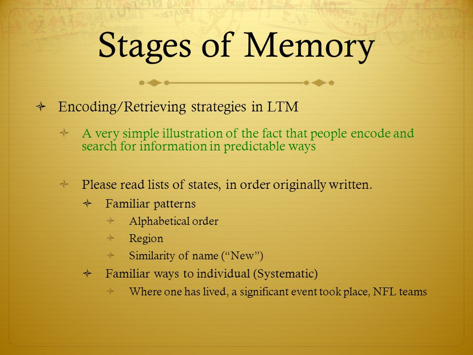memory the relationship between encoding and retrieval Memory study questions describe the relationship between serial position and memory  how does memory depend on the encoding retrieval match.