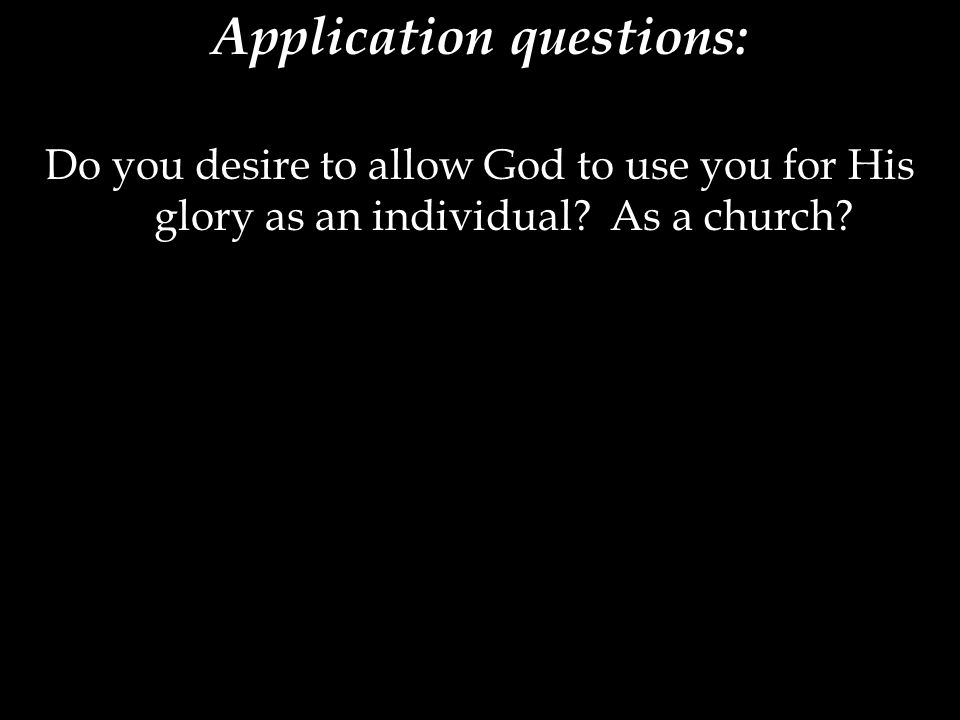 Application questions: