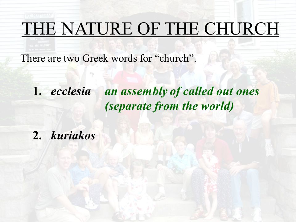 THE NATURE OF THE CHURCH