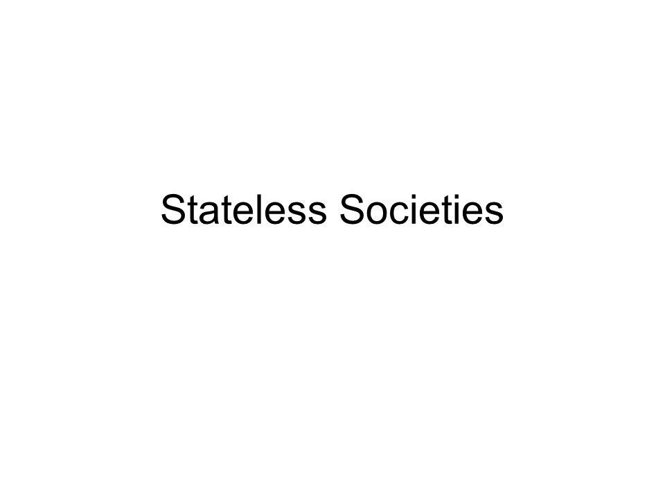 Stateless Societies