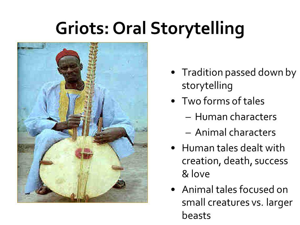 Griots: Oral Storytelling