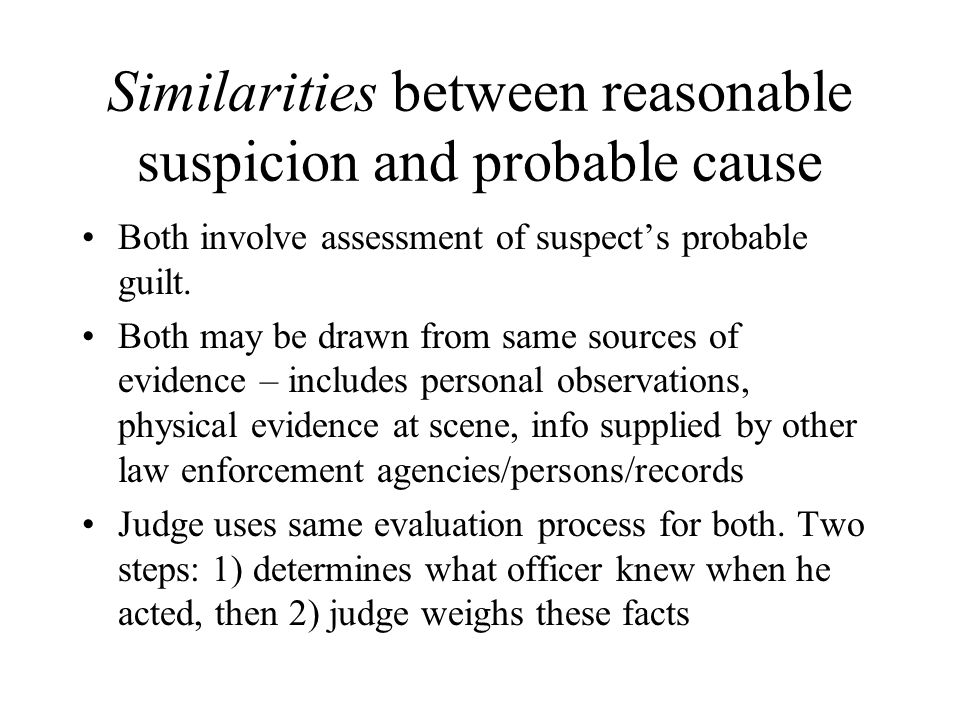 reasonable suspicion vs probable cause essay Probable cause and reasonable suspicion are two terms commonly used in dwi is there a difference between the two.