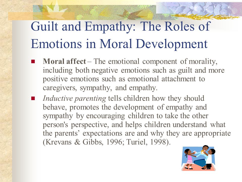the roles of parents and teachers in moral development of children Transmit moral qualities and beliefs to children  the talk about moral development in school assumes that we can teach  both her parents and her teacher, sally .
