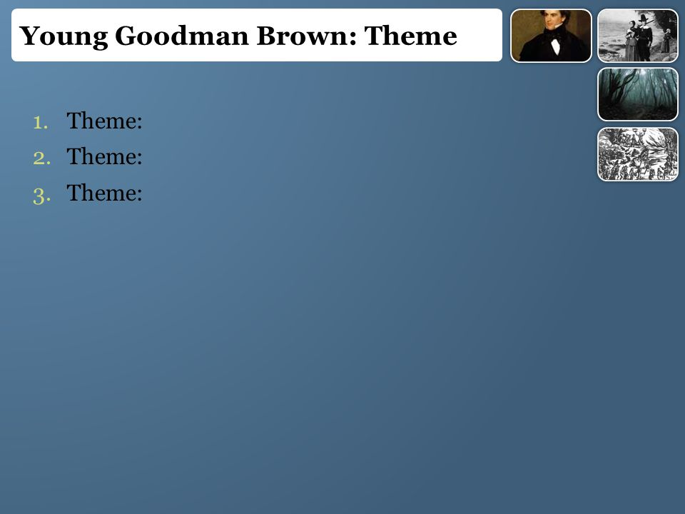 Young goodman brown essay theme