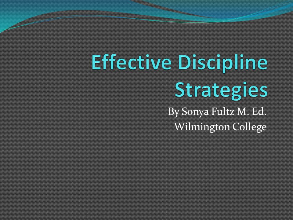 Effective Discipline Strategies