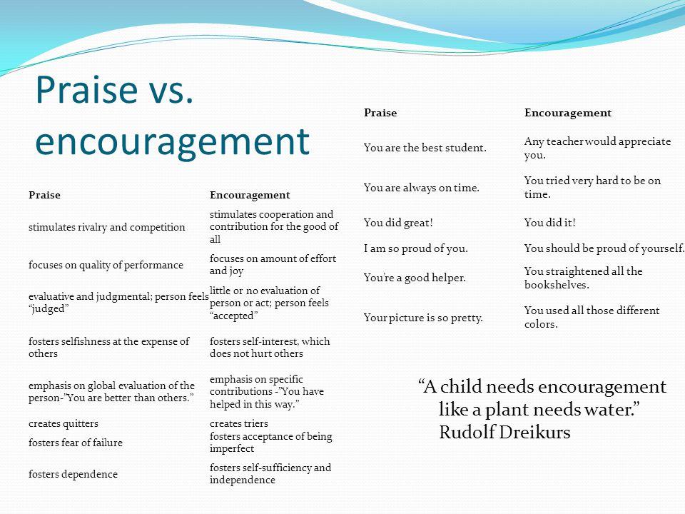Praise vs. encouragement
