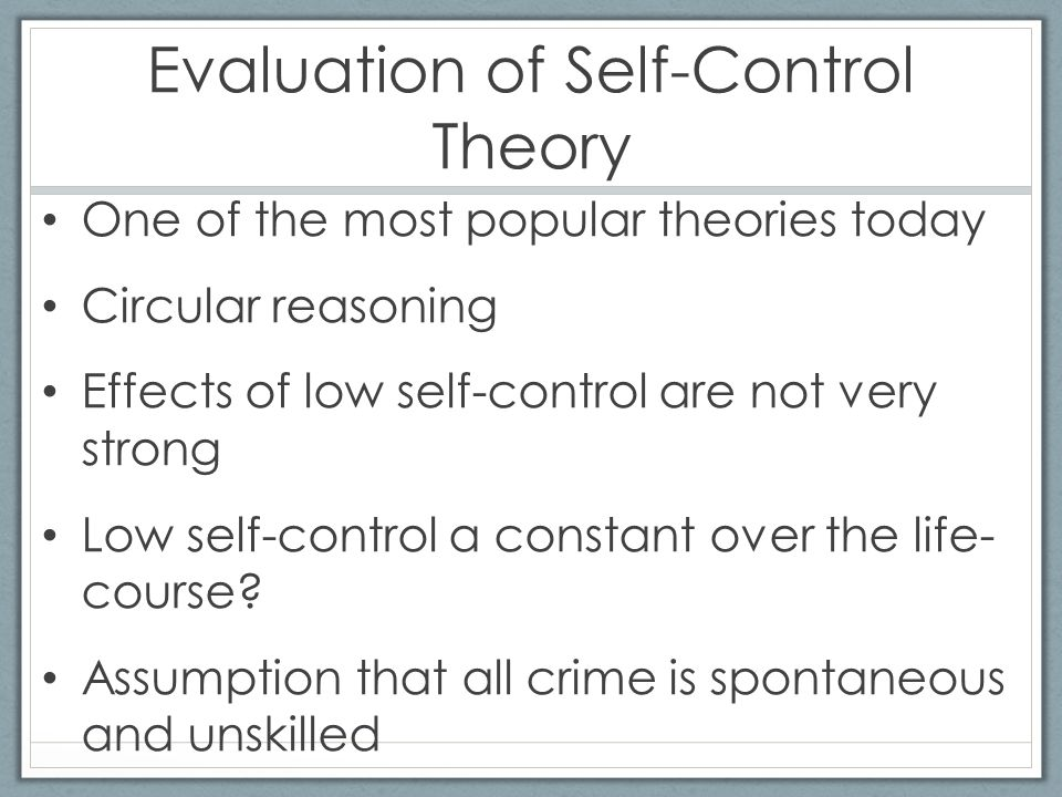 Examples List on Self Control Theory Of Crime
