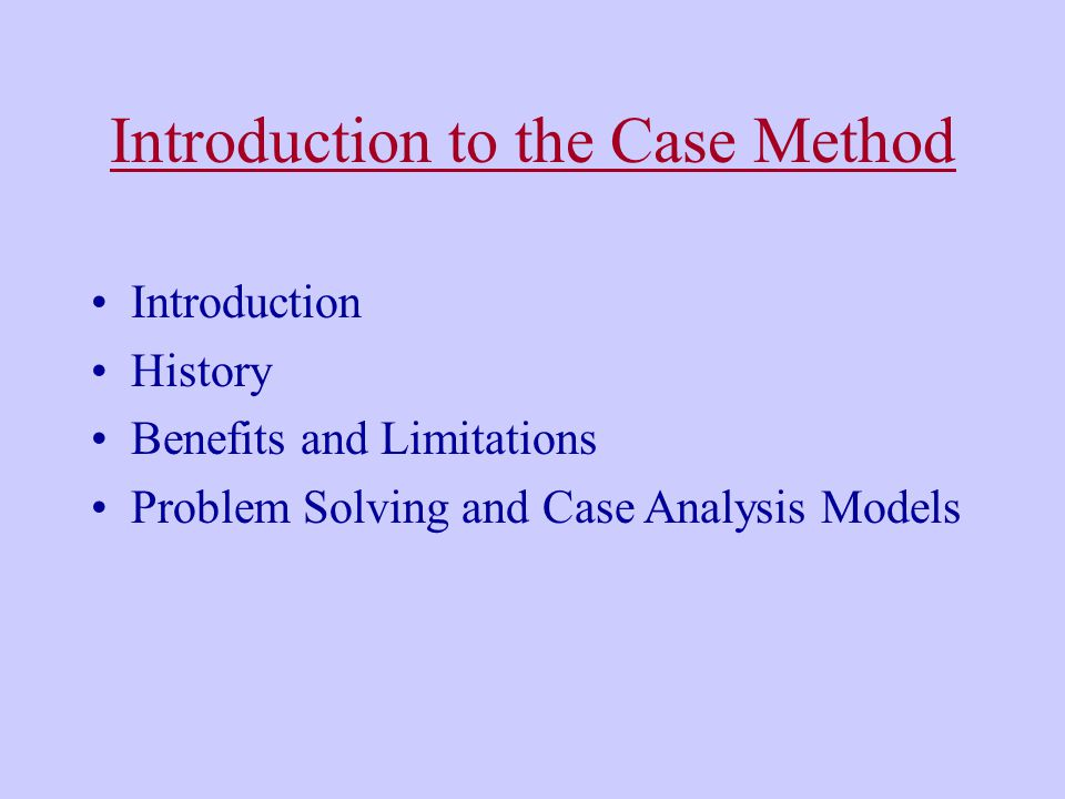 Introduction to the Case Method