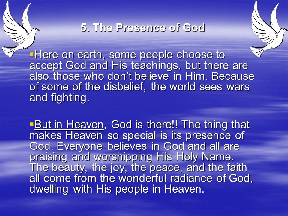 5. The Presence of God
