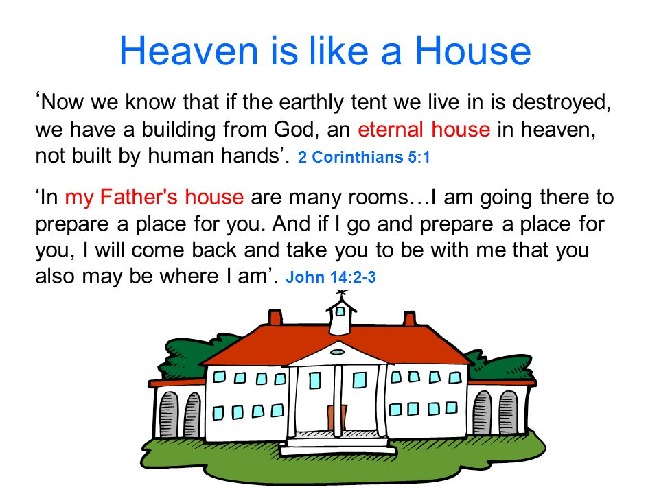 Heaven is like a House