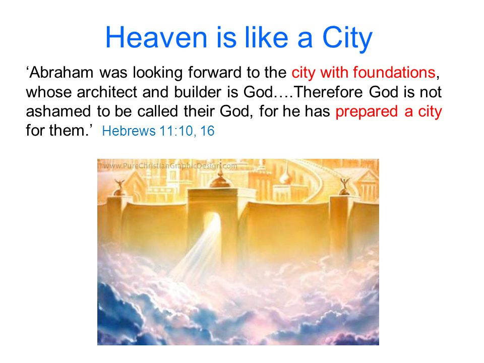 Heaven is like a City