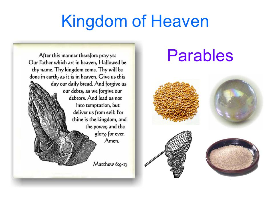 Kingdom of Heaven Parables