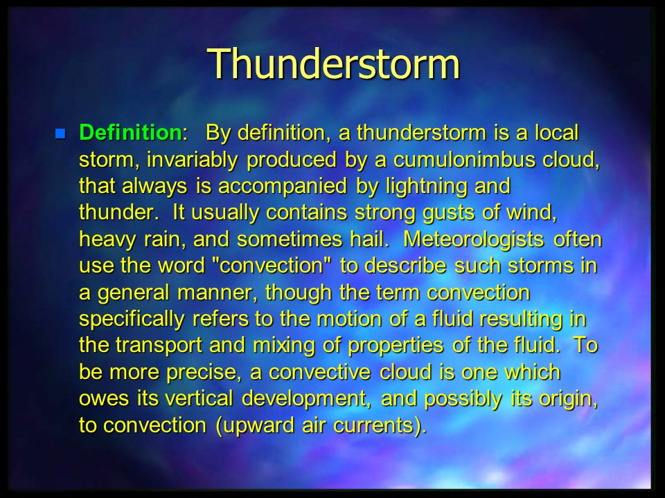 Single Cell Thunderstorms - ppt video online download