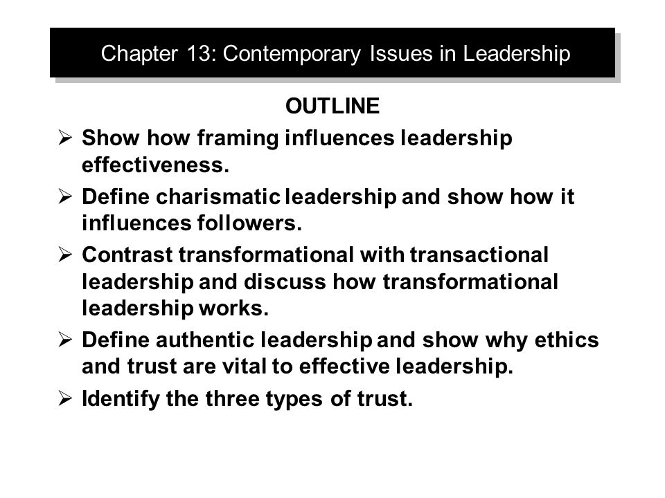 Chapter 13: Contemporary Issues in Leadership - ppt video online ...